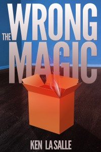 The Wrong Magic – When Stories Come True