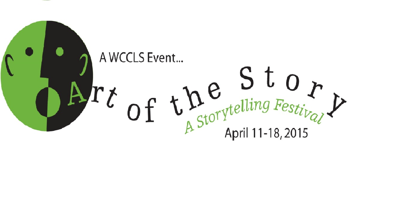 WCCLS Presents 11th Annual Storytelling Festival, April 11 – 18