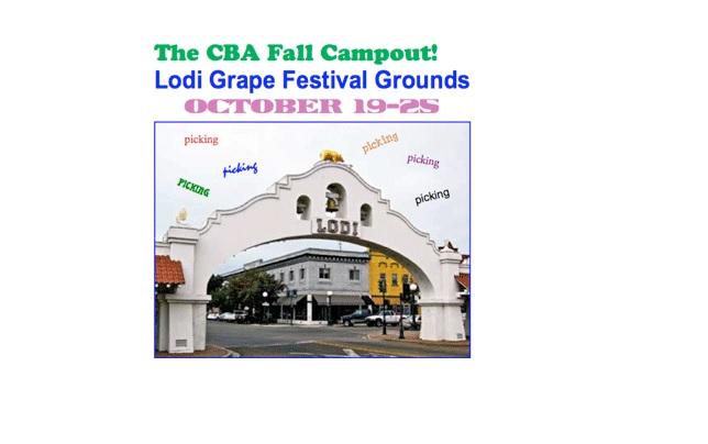 CBA Fall Campout at Lodi Grape Festival & Harvest Fairgrounds, October 17 – 23