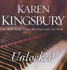 Book Review: 'Unlocked' by Karen Kingsbury