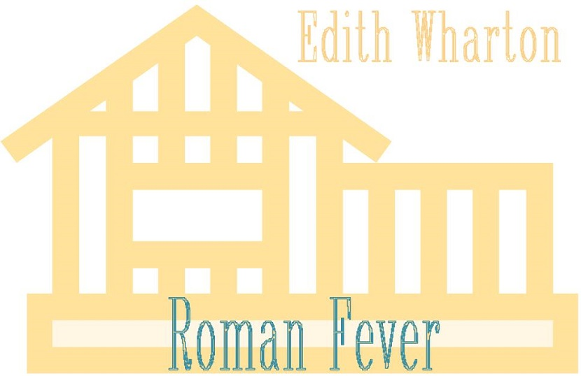 The Pleasure and Pain of Edith Wharton's 'Roman Fever'