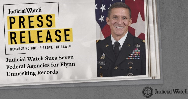 Flynn Unmasking: 7 Federal Agencies Sued