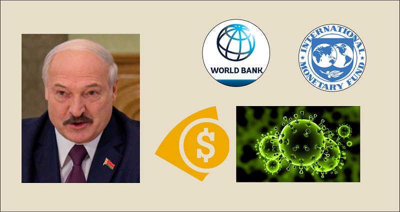 IMF and World Bank Offered Bribe to Belarus President to Impose Lockdowns