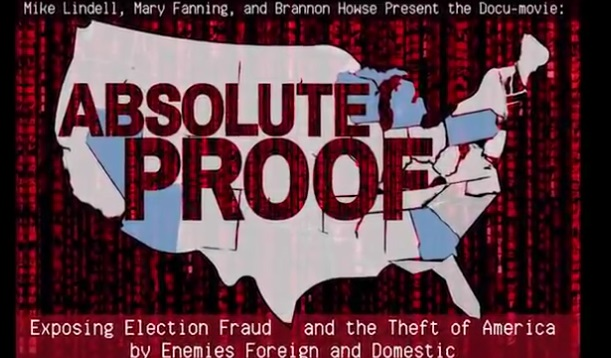Absolute Proof – Film Presents Proof of Massive Fraud in 2020 Election