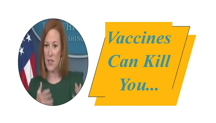 Vaccines Can Kill Those Under 27, Says Psaki